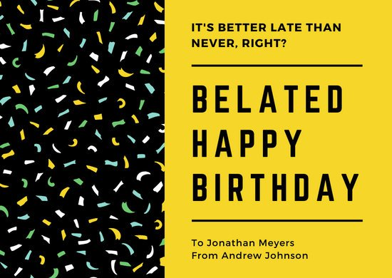 Yellow and Black Confetti  Bold Edgy Belated Happy Birthday Greeting Card
