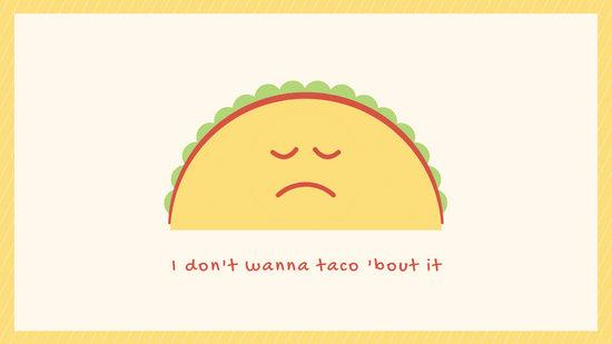 Taco Cute Desktop Wallpaper